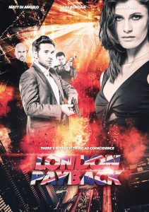 London Payback US release poster, Ben Pickering films