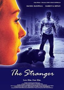 The Stranger release poster, Ben Pickering films